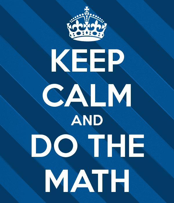 keep calm and do the math 53